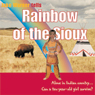 Rainbow of the Sioux (Unabridged) Audiobook, by Jake Warner