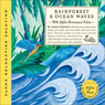 Rainforest & Ocean Waves, by Jeffrey Thompson