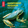 Rainforest Requiem: Recordings of Wildlife in the Amazon Rainforest (Unabridged) Audiobook, by Richard Ranft