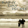 Rainy Day People (Unabridged) Audiobook, by Susan C. Haley