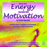 Raise Your Energy & Increase Your Motivation, by Glenn Harrold