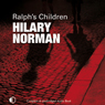 Ralphs Children (Unabridged) Audiobook, by Hilary Norman