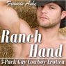 Ranch Hand Trilogy (Unabridged) Audiobook, by Francis Ashe
