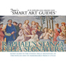 Raphaels Stanza della Segnatura, Rome, by Jane's Smart Art Guides