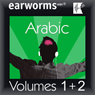 Rapid Arabic: Volumes 1 & 2 Audiobook, by Earworms Learning
