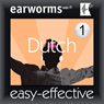 Rapid Dutch: Volume 1 (Unabridged), by Earworms Learning