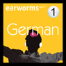 Rapid German: Volume 1 (Unabridged), by Earworms Learning