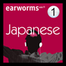 Rapid Japanese: Volume 1 Audiobook, by Earworms Learning
