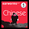 Rapid Mandarin Chinese: Volume 1 (Unabridged), by Earworms Learning
