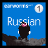Rapid Russian: Volume 1 (Unabridged), by Earworms Learning