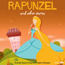 Rapunzel and Other Stories (Unabridged), by AudioGO Ltd