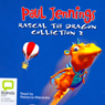 Rascal The Dragon: Collection 2 (Unabridged) Audiobook, by Paul Jennings