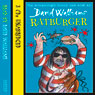 Ratburger (Unabridged), by David Walliams