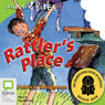 Rattlers Place: Aussie Bites (Unabridged) Audiobook, by Patricia Wrightson