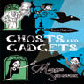 Raven Mysteries 2: Ghosts and Gadgets (Unabridged), by Marcus Sedgwick