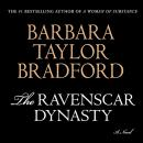 The Ravenscar Dynasty: A Novel (Unabridged) Audiobook, by Barbara Taylor Bradford