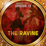 The Ravine (Dramatized): Bradbury Thirteen: Episode 13 Audiobook, by Ray Bradbury