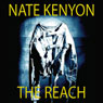 The Reach (Unabridged) Audiobook, by Nate Kenyon