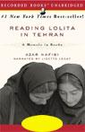Reading Lolita in Tehran: A Memoir in Books (Unabridged), by Azar Nafisi