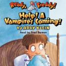 Ready, Freddy: Help! A Vampires Coming! (Unabridged) Audiobook, by Abby Klein