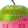 Real-Life Diet Tips: Slimming Secrets That Really Work (Unabridged), by Anonymous