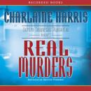 Real Murders (Unabridged), by Charlaine Harris