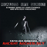 Reality UFO Series: Ancient Archeology with Kathleen Anderson (Unabridged) Audiobook, by Kathleen Anderson
