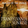 Realms of the Unreal: Transylvania Sunrise, by Peter Moon