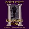Reasonable Fear: Joe Dillard Series, Book 4 (Unabridged) Audiobook, by Scott Pratt
