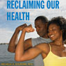 Reclaiming Our Health: A Guide to African American Wellness (Unabridged), by Michelle A. Gourdine