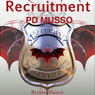 Recruitment: Blood Badge, Book 1 (Unabridged) Audiobook, by P. D. Musso