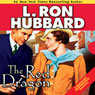 The Red Dragon (Unabridged) Audiobook, by L. Ron Hubbard