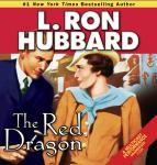 The Red Dragon (Unabridged), by L. Ron Hubbard