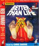 Red Dwarf: Better Than Life (Unabridged), by Grant Naylor