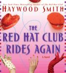 Red Hat Club Rides Again (Unabridged), by Haywood Smith