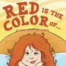 Red Is the Color Of... (Unabridged), by Tiffany Haisten