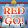 Red Means Go!: Secrets to Achieving a Happy, Effective and Successful Life with You in the Drivers Seat (Unabridged) Audiobook, by Carl Taylor