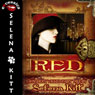 Red: Modern Wicked Fairy Tales: An Erotic Suspense Romance (Unabridged) Audiobook, by Selena Kitt