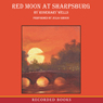 Red Moon at Sharpsburg (Unabridged), by Rosemary Wells