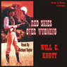 Red Skies Over Wyoming (Unabridged) Audiobook, by Will C. Knott