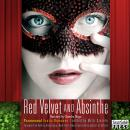 Red Velvet and Absinthe: Paranormal Erotic Romance (Unabridged) Audiobook, by Mitzi Szereto