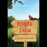 Redbird Farm: Growing Up in Rural Georgia (Unabridged), by Ann W. Yearwood