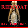 Redcoat (Unabridged), by Mr David John Crookes