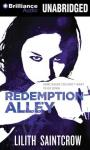Redemption Alley: Jill Kismet, Book 3 (Unabridged) Audiobook, by Lilith Saintcrow