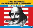 The Reduced Shakespeare Company Radio Show, Volume 2 (Unabridged) Audiobook, by Adam Long