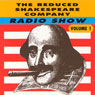 The Reduced Shakespeare Company Radio Show, Volume 1, by Adam Long