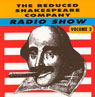 The Reduced Shakespeare Company Radio Show, Volume 2 Audiobook, by Adam Long