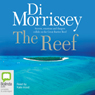 The Reef (Unabridged), by Di Morrissey