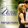 Reflections (Unabridged) Audiobook, by Nora Roberts