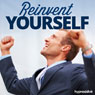 Reinvent Yourself - Hypnosis Audiobook, by Hypnosis Live